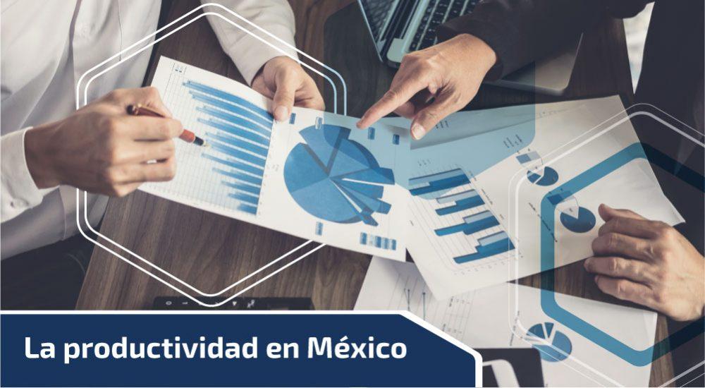 La productividad en México