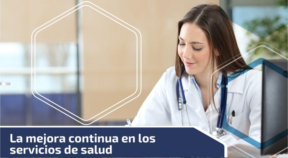La mejora continua en los servicios de salud