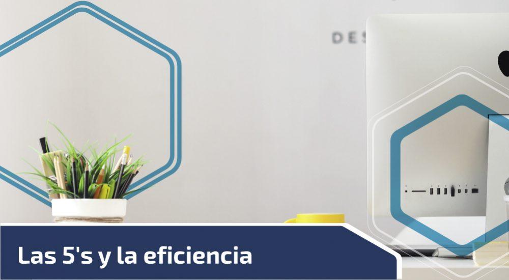 Las 5's y la eficiencia