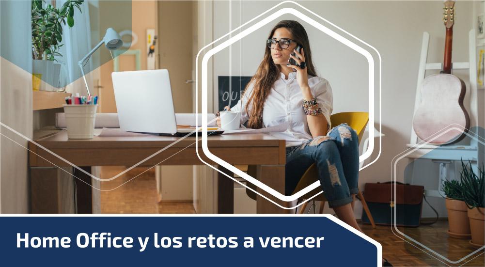 Home Office y los retos a vencer