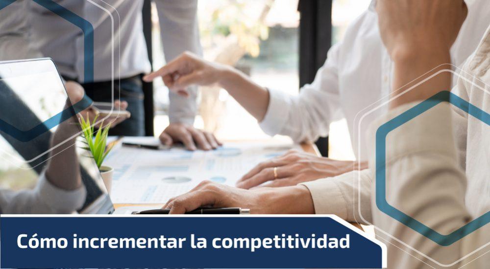 Cómo incrementar la competitividad