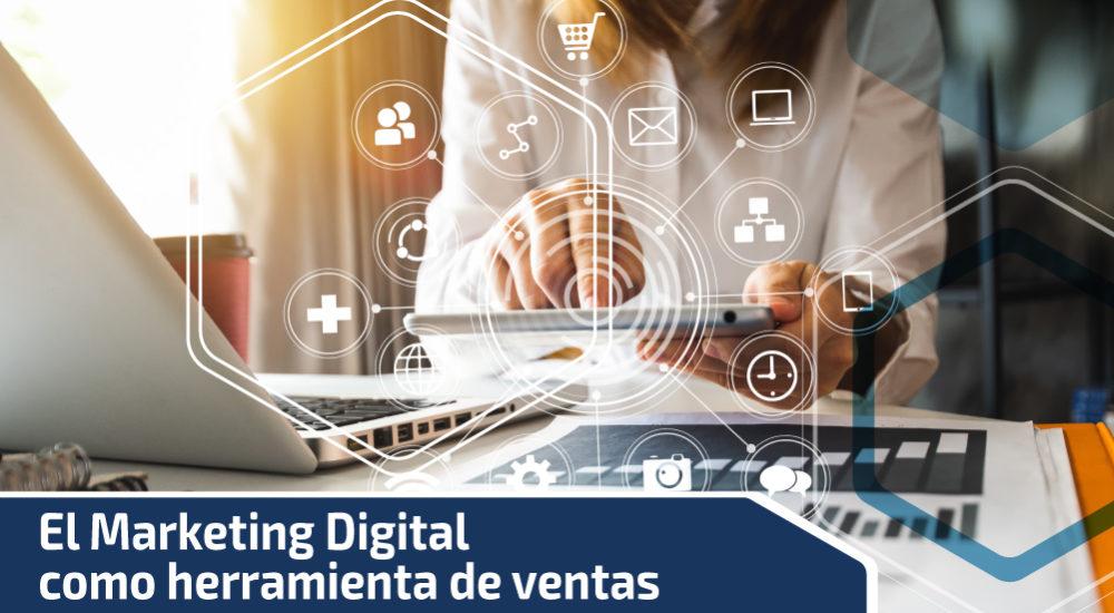 El Marketing Digital como herramienta de ventas