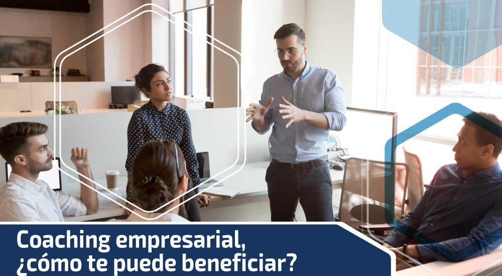 Coaching empresarial, ¿cómo te puede beneficiar?