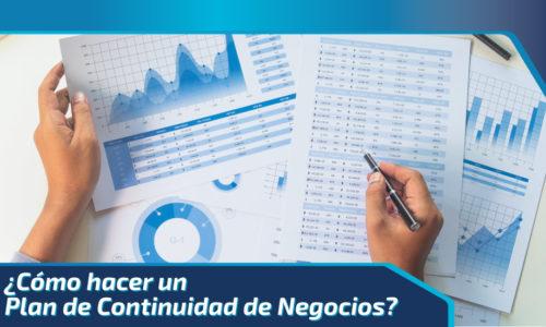 ¿Cómo hacer un Plan de Continuidad de Negocio?